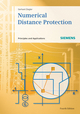 Numerical Distance Protection: Principles and Applications, 4th Edition (3895783811) cover image