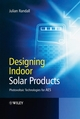 Designing Indoor Solar Products (0470016612) cover image