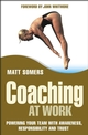 Coaching at Work: Powering your Team with Awareness, Responsibility and Trust (0470017112) cover image