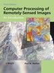 Computer Processing of Remotely-Sensed Images: An Introduction, 3rd Edition (0470021012) cover image