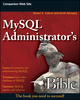 MySQL Administrator's Bible (0470416912) cover image