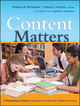 Content Matters: A Disciplinary Literacy Approach to Improving Student Learning (0470434112) cover image