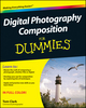 Digital Photography Composition For Dummies (0470647612) cover image