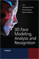 3D Face Modeling, Analysis and Recognition (0470666412) cover image