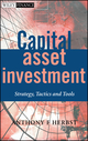 Capital Asset Investment: Strategy, Tactics and Tools (0470845112) cover image