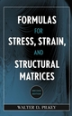 Formulas for Stress, Strain, and Structural Matrices, 2nd Edition (0471032212) cover image
