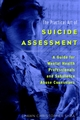 The Practical Art of Suicide Assessment: A Guide for Mental Health Professionals and Substance Abuse Counselors (0471237612) cover image