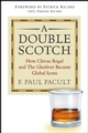 A Double Scotch: How Chivas Regal and The Glenlivet Became Global Icons (0471662712) cover image