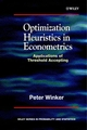 Optimization Heuristics in Econometrics : Applications of Threshold Accepting (0471856312) cover image