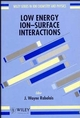 Low Energy Ion-Surface Interactions (0471938912) cover image