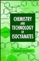 Chemistry and Technology of Isocyanates (0471963712) cover image