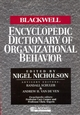 The Blackwell Encyclopedia of Management and Encyclopedic Dictionaries, The Blackwell Encyclopedic Dictionary of Organizational Behavior (0631187812) cover image