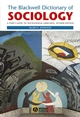 The Blackwell Dictionary of Sociology: A User's Guide to Sociological Language, 2nd Edition (0631216812) cover image