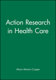 Action Research in Health Care (0632040912) cover image