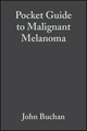 Pocket Guide to Malignant Melanoma (0632054212) cover image
