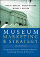 Museum Marketing and Strategy: Designing Missions, Building Audiences, Generating Revenue and Resources, 2nd Edition (0787996912) cover image