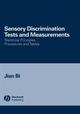 Sensory Discrimination Tests and Measurements: Statistical Principles, Procedures and Tables