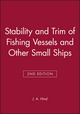 Stability and Trim of Fishing Vessels and Other Small Ships, 2nd Edition (0852381212) cover image