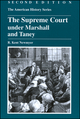 The Supreme Court under Marshall and Taney, 2nd Edition (0882952412) cover image