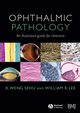 Ophthalmic Pathology: An Illustrated Guide for Clinicians (1118598512) cover image