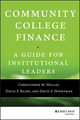 Community College Finance: A Guide for Institutional Leaders (1118954912) cover image