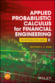 Applied Probabilistic Calculus for Financial Engineering: An Introduction Using R (1119387612) cover image