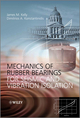 Mechanics of Rubber Bearings for Seismic and Vibration Isolation (1119994012) cover image
