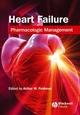 Heart Failure: Pharmacologic Management (1405103612) cover image