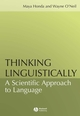 Thinking Linguistically: A Scientific Approach to Language (1405108312) cover image