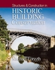 Structures and Construction in Historic Building Conservation (1405111712) cover image