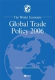 The World Economy, Global Trade Policy 2006 (1405159812) cover image
