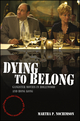 Dying to Belong: Gangster Movies in Hollywood and Hong Kong (1405163712) cover image