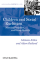 Children and Social Exclusion: Morality, Prejudice, and Group Identity (1405176512) cover image