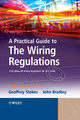 A Practical Guide to The Wiring Regulations: 17th Edition IEE Wiring Regulations (BS 7671:2008), 4th Edition (1405177012) cover image