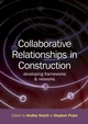 Collaborative Relationships in Construction: Developing Frameworks and Networks (1405180412) cover image