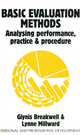 Basic Evaluation Methods: Analysing Performance, Practice and Procedure (1854331612) cover image