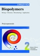 Biopolymers, Volume 2, Polyisoprenoids (3527302212) cover image