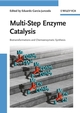 Multi-Step Enzyme Catalysis: Biotransformations and Chemoenzymatic Synthesis (3527319212) cover image