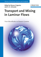 Transport and Mixing in Laminar Flows: From Microfluidics to Oceanic Currents (3527410112) cover image