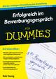 Erfolgreich im Bewerbungsgespräch für Dummies, 2. Auflage (3527698612) cover image