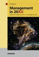Management in 20XX: Worauf es in Zukunft ankommt - ein ganzheitlicher Blick (3895786012) cover image