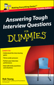 Answering Tough Interview Questions for Dummies (0470029013) cover image