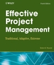 Effective Project Management: Traditional, Adaptive, Extreme, 4th Edition (0470042613) cover image