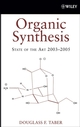 Organic Synthesis: State of the Art 2003 - 2005 (0470053313) cover image