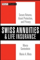 Swiss Annuities and Life Insurance: Secure Returns, Asset Protection, and Privacy (0470118113) cover image