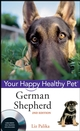 German Shepherd Dog: Your Happy Healthy Pet, 2nd Edition (0470192313) cover image