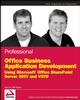 Professional Office Business Application Development: Using Microsoft Office SharePoint Server 2007 and VSTO (0470377313) cover image