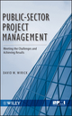 Public-Sector Project Management: Meeting the Challenges and Achieving Results (0470487313) cover image