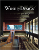 Wine by Design, 2nd Edition (0470721413) cover image