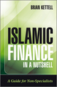 Islamic Finance in a Nutshell: A Guide for Non-Specialists (0470748613) cover image